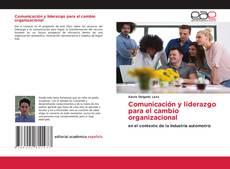 Comunicación y liderazgo para el cambio organizacional kitap kapağı