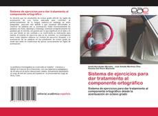 Обложка Sistema de ejercicios para dar tratamiento al componente ortográfico