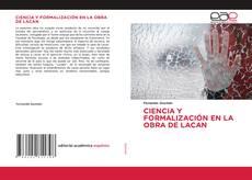Couverture de CIENCIA Y FORMALIZACIÓN EN LA OBRA DE LACAN