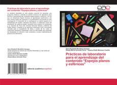 """Couverture de Prácticas de laboratorio para el aprendizaje del contenido """"Espejos planos y esféricos"""""""