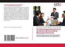 Capa do livro de El clima organizacional en el Centro Universitario Municipal Amancio