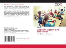Couverture de Disciplina escolar: el rol del docente