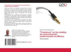 """Capa do livro de """"Freelance"""" en los medios de comunicación audiovisuales en México"""