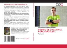 Capa do livro de CÓDIGO DE ÉTICA PARA HOMOSEXUALES