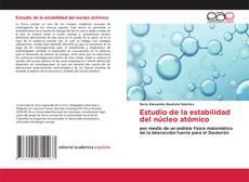 Buchcover von Estudio de la estabilidad del núcleo atómico