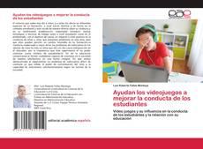 Bookcover of Ayudan los videojuegos a mejorar la conducta de los estudiantes