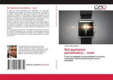 Del quehacer periodístico... now! kitap kapağı