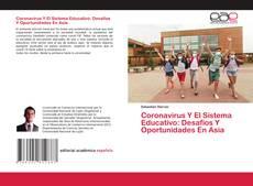 Coronavirus Y El Sistema Educativo: Desafíos Y Oportunidades En Asia的封面
