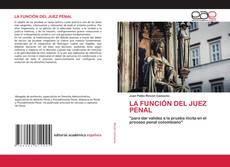 Bookcover of LA FUNCIÓN DEL JUEZ PENAL