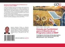 Bookcover of Estudio de Factibilidad para el Diseño de un Programa sobre el MAP