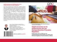 Bookcover of Implicaciones en la elaboración de los Comprobantes Fiscales Digitales