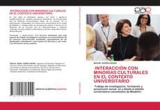 Capa do livro de INTERACCIÓN CON MINORÍAS CULTURALES EN EL CONTEXTO UNIVERSITARIO