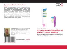 Bookcover of Promoción de Salud Bucal en la Primera Infancia.