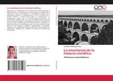Bookcover of La enseñanza de la historia científica