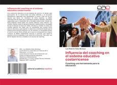 Influencia del coaching en el sistema educativo costarricense的封面