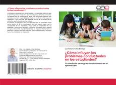 Bookcover of ¿Cómo influyen los problemas conductuales en los estudiantes?