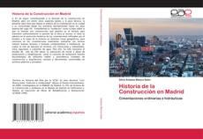 Historia de la Construcción en Madrid的封面