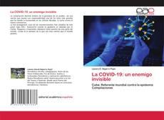 La COVID-19: un enemigo invisible kitap kapağı