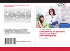 Borítókép a  Experiencias en acciones educativas sobre periodontopatías - hoz
