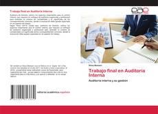 Copertina di Trabajo final en Auditoría Interna