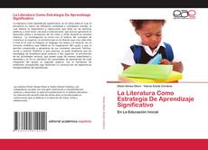 Portada del libro de La Literatura Como Estrategia De Aprendizaje Significativo