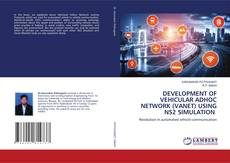 Capa do livro de DEVELOPMENT OF VEHICULAR ADHOC NETWORK (VANET) USING NS2 SIMULATION
