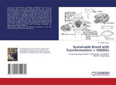 Bookcover of Sustainable Brand with Transformations + UNSDGs