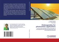 Bookcover of Chalcogenides for photovoltaic applications