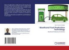 Bookcover of Bioethanol Fuel Production Technology