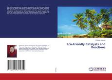 Bookcover of Eco-Friendly Catalysts and Reactions