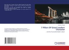Bookcover of 7 Pillars Of Great Leaders' Character