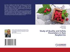 Обложка Study of Quality and Safety Parameters in Raw Raspberries