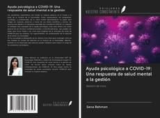 Bookcover of Ayuda psicológica a COVID-19: Una respuesta de salud mental a la gestión