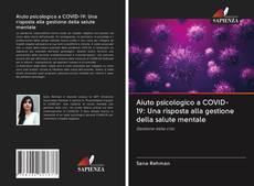 Bookcover of Aiuto psicologico a COVID-19: Una risposta alla gestione della salute mentale