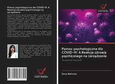 Pomoc psychologiczna dla COVID-19: A Reakcja zdrowia psychicznego na zarządzanie kitap kapağı