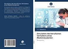 Capa do livro de Simulation des beruflichen Verhaltens eines Medizinstudenten