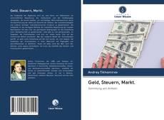 Обложка Geld, Steuern, Markt.