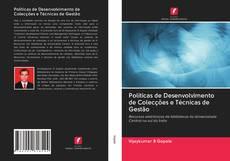 Copertina di Políticas de Desenvolvimento de Colecções e Técnicas de Gestão