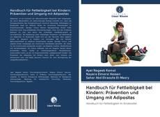 Copertina di Handbuch für Fettleibigkeit bei Kindern: Prävention und Umgang mit Adipositas