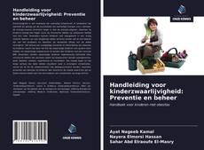Handleiding voor kinderzwaarlijvigheid: Preventie en beheer kitap kapağı