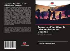 Borítókép a  Approches Pour Gérer la Crise Orpheline en Ouganda - hoz