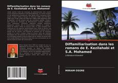 Diffamiliarisation dans les romans de E. Kezilahabi et S.A. Mohamed kitap kapağı