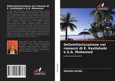 Bookcover of Defamiliarizzazione nei romanzi di E. Kezilahabi e S.A. Mohamed