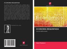 Copertina di ECONOMIA REQUINTADA