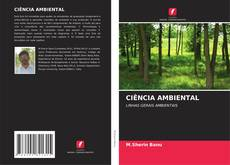 Bookcover of CIÊNCIA AMBIENTAL
