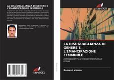 Couverture de LA DISUGUAGLIANZA DI GENERE E L'EMANCIPAZIONE FEMMINILE