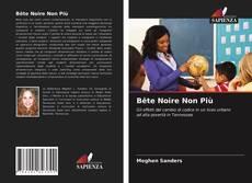 Bookcover of Bête Noire Non Più