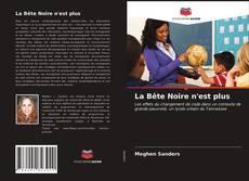 Bookcover of La Bête Noire n'est plus