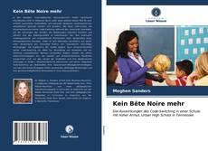 Bookcover of Kein Bête Noire mehr