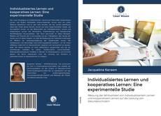 Capa do livro de Individualisiertes Lernen und kooperatives Lernen: Eine experimentelle Studie